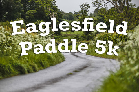 Eaglesfield Paddle 5k