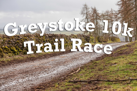 Greystoke 10k Trail Run 08.03.2020