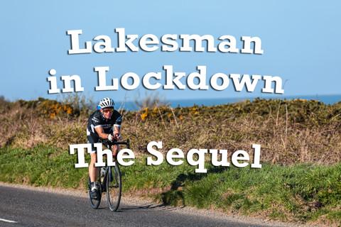 Lakesman in Lockdown The Sequel